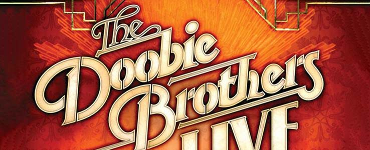 The Doobies Brothers: Live From The Beacon Theatre